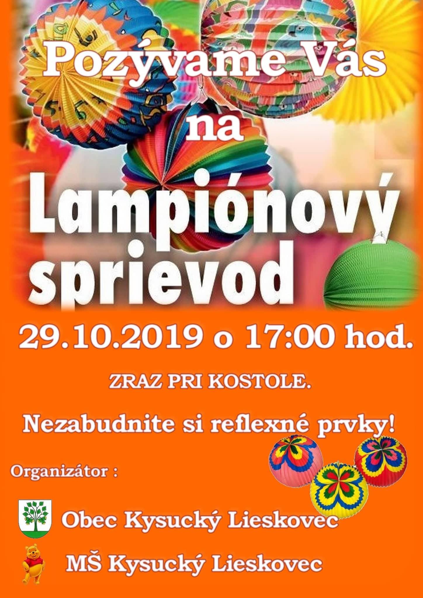 Obec Kysucký Lieskovec v spoluprácií s MŠ Vas pozýva na Lampiónový sprievod