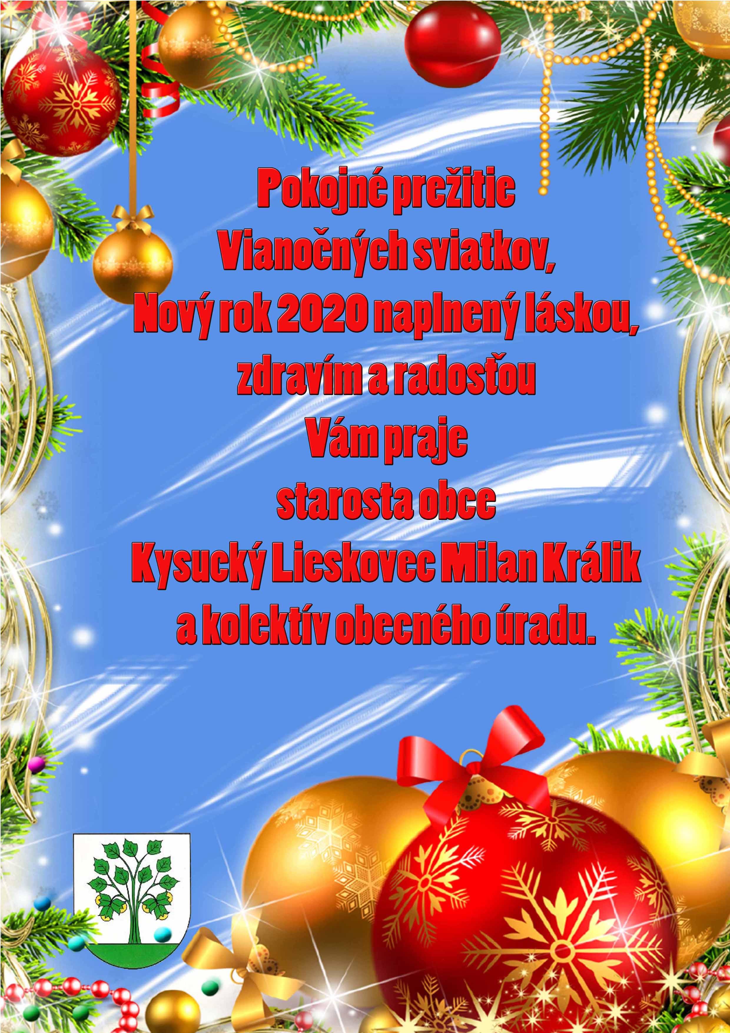 Prajeme Vám príjemné prežitie Vianočných sviatkov a šťastný Nový rok 2020