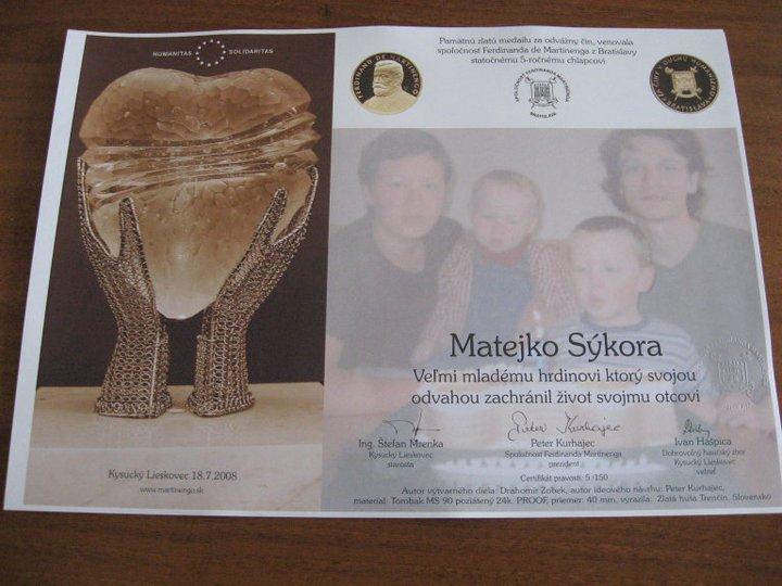 Zlatá medaila za odvážny čin Matejka Sýkoru